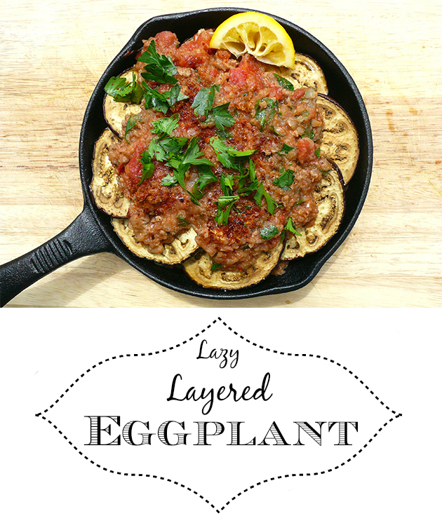 Lazy Layered Eggplant - Fresh Planet Flavor
