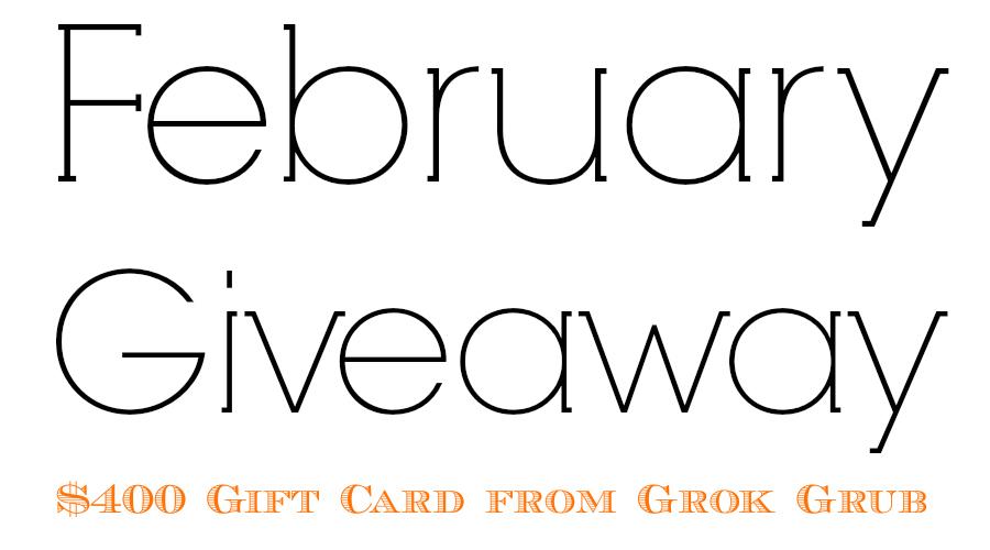 February Giveaway - GrokGrub.com