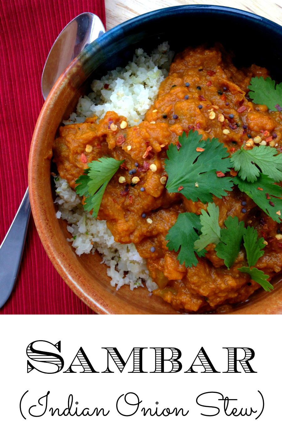 GrokGrub.com - Sambar (Indian Onion Stew) | Paleo
