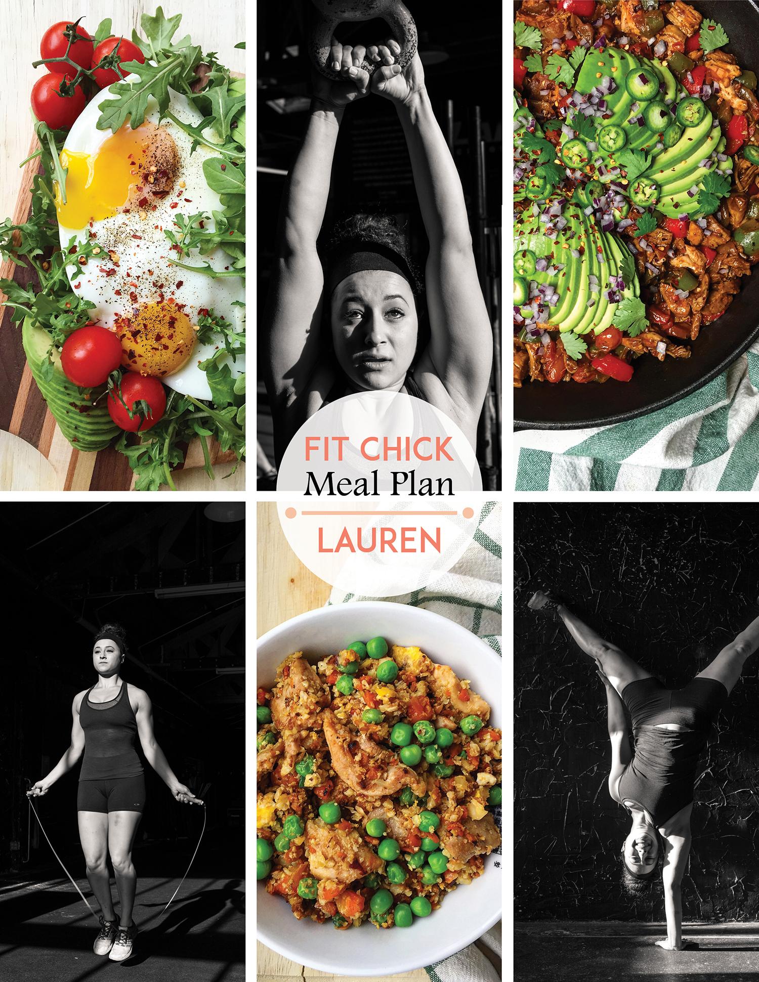 Fit Chick Meal Plan: Lauren. Enjoy Lauren's simple, real-food weekly meal plan... plus a bonus pack of Grok Grub recipes!