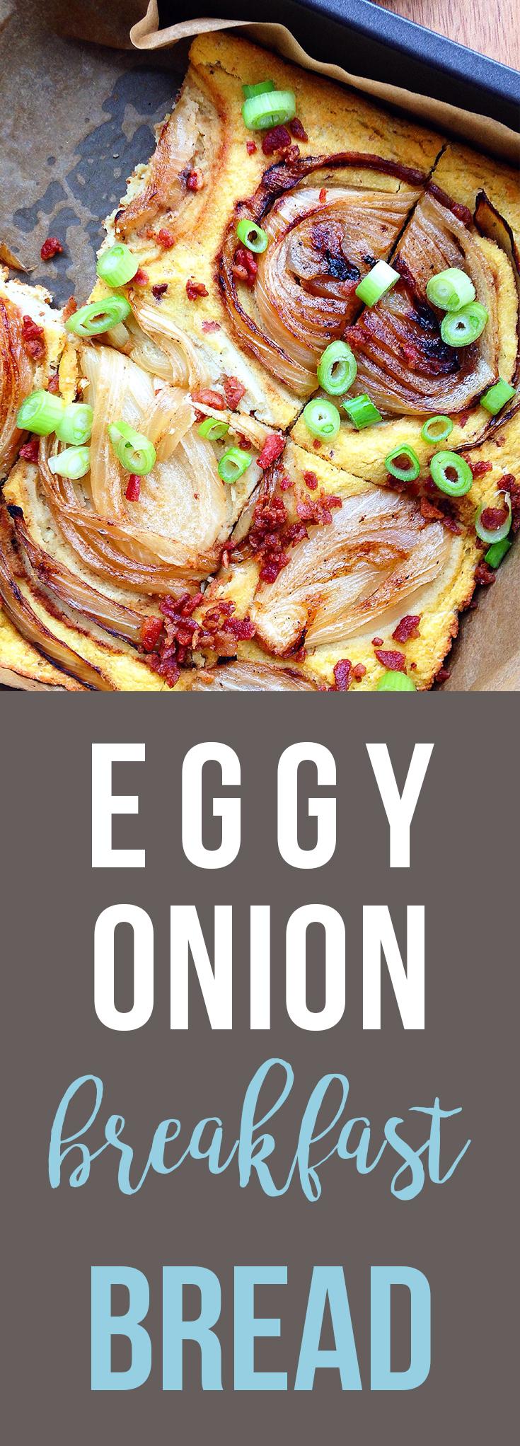 Eggy Onion Breakfast Bread (Grain/Dairy/Sugar-Free) | GrokGrub.com