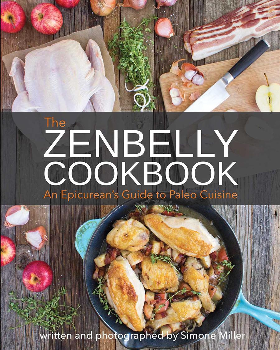 Zenbelly Cookbook by Simone Miller | GrokGrub.com
