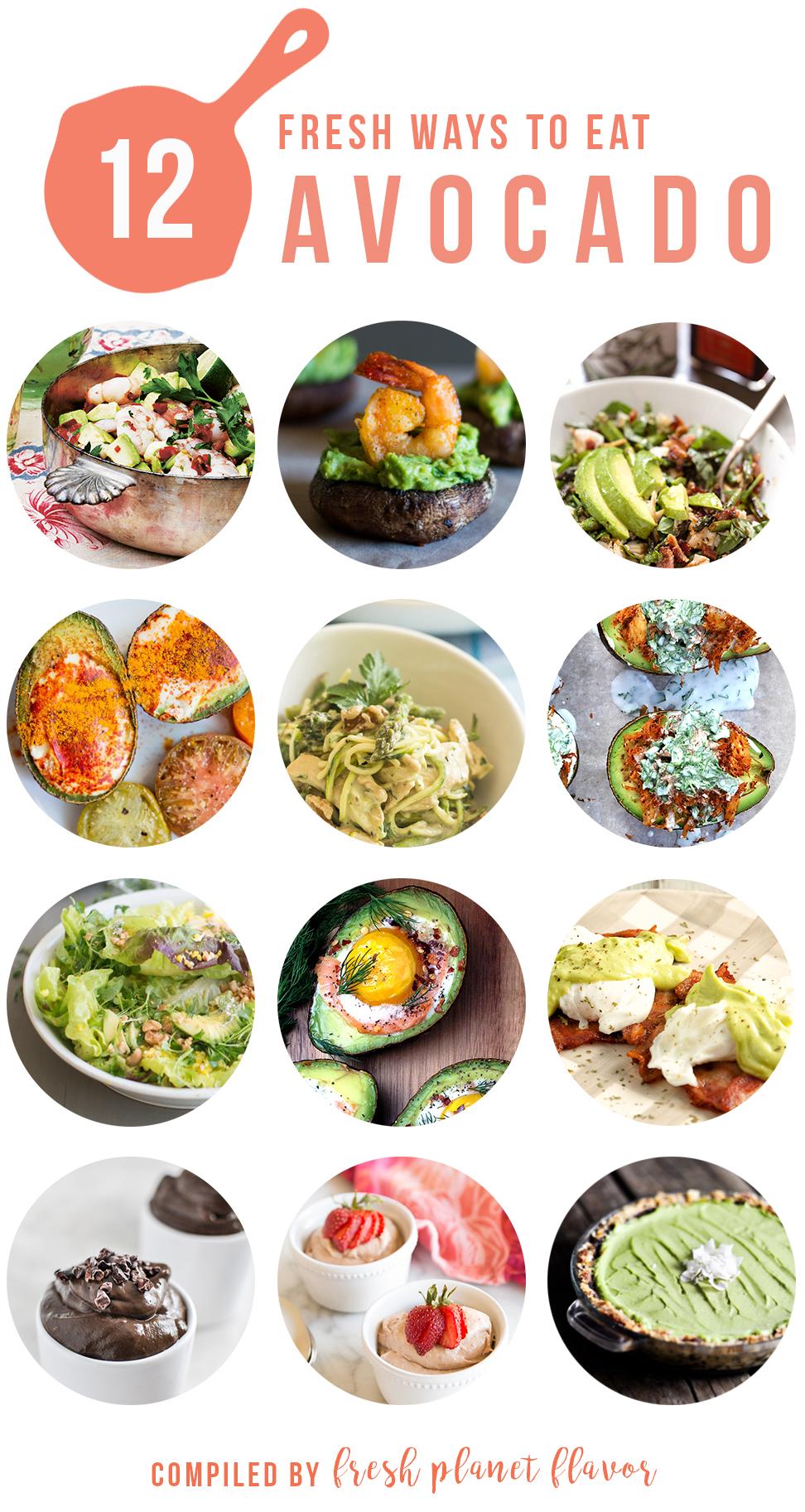 12 Fresh Avocado Recipes   Fresh Planet Flavor