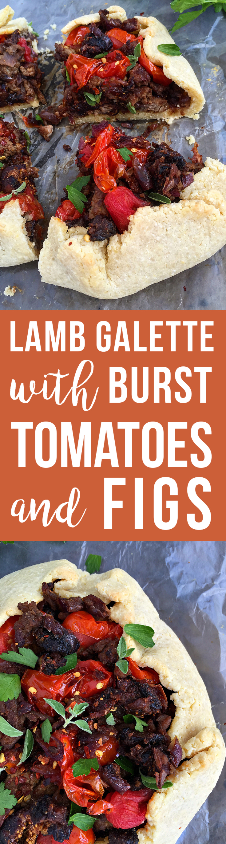 Lamb Galette with Burst Tomatoes and Figs (grain-free, dairy-free, paleo) | Fresh Planet Flavor