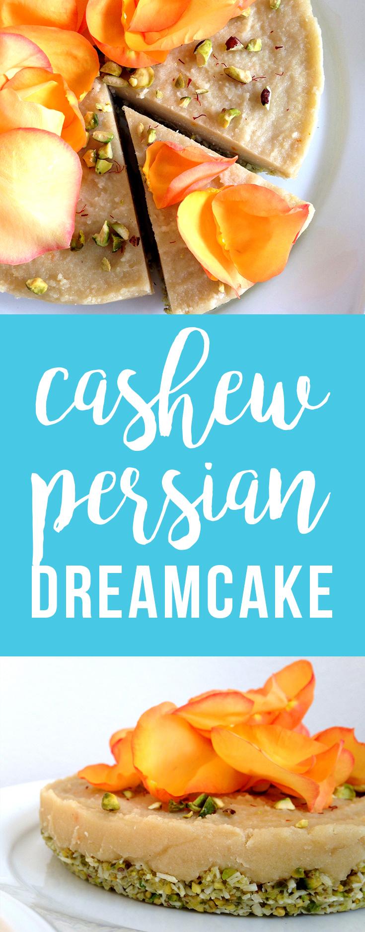 Raw Cashew Persian Dreamcake (vegan & paleo)